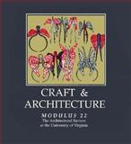 Craft and Architecture, University of Virginia, School of Archite Staff, 1878271946