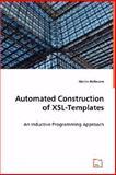 Automated Construction of Xsl-Templates, Martin Hofmann, 363900194X
