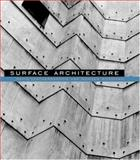 Surface Architecture, Leatherbarrow, David and Mostafavi, Mohsen, 0262621940