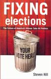 Fixing Elections, Steven Hill, 0415931940