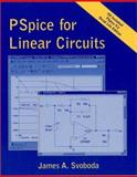 PSpice for Linear Circuits (uses PSpice Version 9. 2), Svoboda, James A., 0471201944