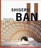 Shigeru Ban, Matilda McQuaid, 0714841943