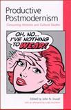 Productive Postmodernism : Consuming Histories and Cultural Studies, Hutcheon, Linda, 0791451941