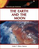 The Earth and the Moon, Linda T. Elkins-Tanton, 0816051941