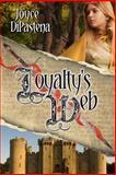 Loyalty's Web, Joyce DiPastena, 0989241947