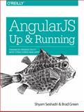 AngularJS: up and Running, Seshadri, Shyam and Green, Brad, 1491901942
