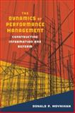 The Dynamics of Performance Management : Constructing Information and Reform, Moynihan, Donald P., 1589011945