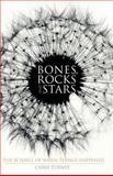Bones, Rocks and Stars, Chris Turney, 0230551947