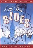 Little Boy Blues, Mary Jane Maffini, 0929141946