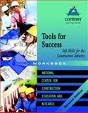 Tools for Success : Skills for the Construction Industry, NCCER Staff, 0131091948