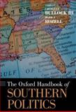 The Oxford Handbook of Southern Politics, Bullock, Charles S., III, 0195381947