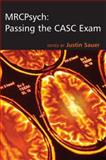 MRCPsych : Passing the CASC Exam, Sauer, Justin, 0340981946