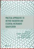 Practical Approaches to Method Validation and Essential Instrument Qualification, Chan, Chung Chow and Lam, Herman, 0470121947