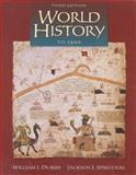 World History to 1500, Duiker, William J. and Spielvogel, Jackson J., 0534571948