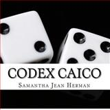 Codex Caico, Samantha Herman, 1478351942