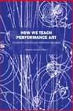 How We Teach Performance Art, Valentin Torrens, 147873194X