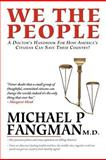 We the People, Michael P. Fangman, 1479721948