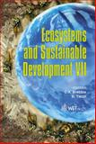 Ecosytems and Sustainable Development VII, C. A. Brebbia, 1845641949