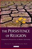 The Persistence of Religion : Comparative Perspectives on Modern Spirituality, Ikeda, Daisaku and Cox, Harvey G., 1848851944