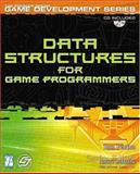 Data Structures for Game Programmers 9781931841948