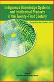 Indigenous Knowledge System and Intellectual Property Rights in the Twenty-First Century, Mazonde, Isaac, 2869781946
