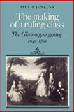The Making of a Ruling Class 9780521521949