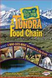 A Tundra Food Chain, Rebecca Wojahn and Donald Wojahn, 0761341943