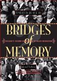 Bridges of Memory : Chicago's Second Generation of Black Migration, Black, Timuel D., Jr., 0810151944