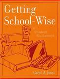 Getting School-Wise, Carol A. Josel, 0810841940