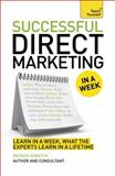 Successful Direct Marketing in a Week, Martin Manser and Patrick Forsyth, 1473601940