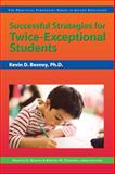 Successful Strategies for Twice-Exceptional Students, Besnoy, Kevin D. and Karnes, Frances A., 1593631944