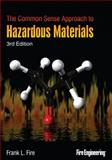 The Common Sense Approach to Hazardous Materials, Third Edition, Fire,  Frank, Sr., 1593701942