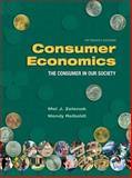 Consumer Economics : The Consumer in Our Society, Zelenak, Mel J. and Reiboldt, Wendy, 189087194X