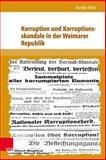 Korruption und Korruptionsskandale in der Weimarer Republik, Klein, Annika, 3847101943