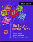 The Forest and the Trees : Helping Readers Identify Important Details in Texts and Tests, Kissner, Emily, 0325011958