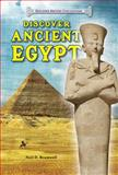 Discover Ancient Egypt, Neil D. Bramwell, 0766041956