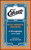 Edison Blue Amberol Records 9780967181950