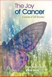 The Joy of Cancer, Olga Munari Assaly and Kim Mecca, 1475951957