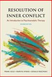 Resolution of Inner Conflict : An Introduction to Psychoanalytic Therapy, Auld, Frank and Hyman, Marvin, 1591471958