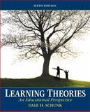 Learning Theories : An Educational Perspective, Schunk, Dale H., 0137071957