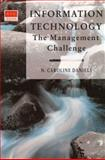 Information Technology : The Management Challenge, Daniels, N. Caroline, 0201631954