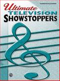 Ultimate Television Showstoppers, Alfred Publishing Staff, 075798195X