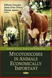 Mycotoxicoses in Animals Economically Important, Gonçalez, Edlayne, 1616681950