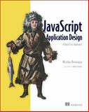 JavaScript Application Design : A Build First Approach, Bevacqua, Nicolas, 1617291951