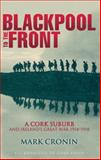 Blackpool to the Front, Mark Cronin, 1848891954