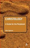 Christology, Spence, Alan, 0567031950
