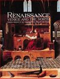 Renaissance Venice and the North, Bernard Aikema and Beverly Louise Brown, 0847821951