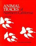 Animal Tracks of Northern California, Chris Stall, 0898861950