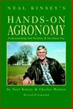 Hands-on Agronomy, Neal Kinsey and Charles Walters, 0911311955