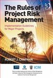 The Rules of Project Risk Management, Chapman, Robert James, 1472411951